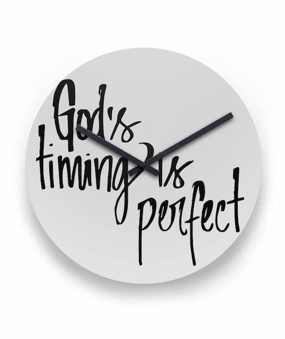 God's timing is perfect clock